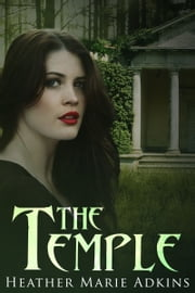 The Temple ebook by Heather Marie Adkins