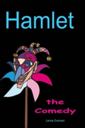 Hamlet the comedy ebook by lenny everson 9781370349494 book cover fandeluxe PDF