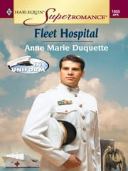 Fleet Hospital ebook by Anne Marie Duquette
