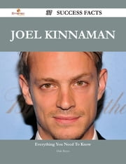 Joel Kinnaman 37 Success Facts - Everything you need to know about Joel Kinnaman ebook by Dale Reyes