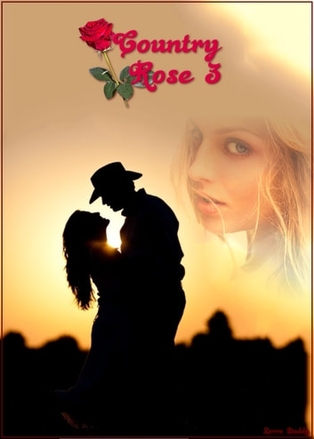 Country Rose 3 ebook by Zorro Daddy