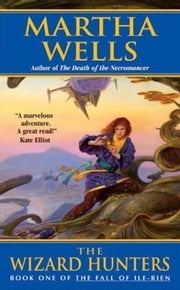 The Wizard Hunters ebook by Martha Wells