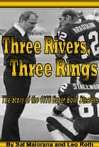Three Rivers, Three Rings ebook by Sal Maiorana