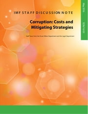Corruption - Costs and Mitigating Strategies ebook by International Monetary Fund. Fiscal Affairs Dept., International Monetary Fund. Legal Dept.