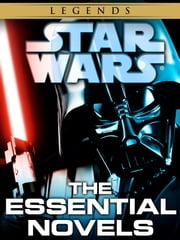 The Essential Novels: Star Wars 10-Book Bundle ebook by James Luceno,Timothy Zahn,Michael A. Stackpole,R.A. Salvatore,Aaron Allston