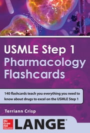 USMLE Pharmacology Review Flash Cards ebook by Terriann Crisp
