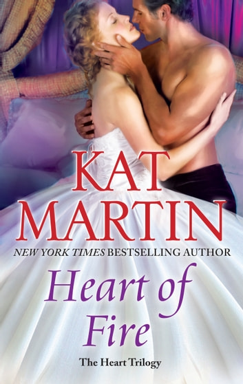 Heart of Fire ebook by Kat Martin