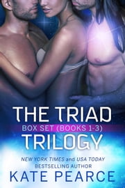 The Triad Trilogy ebook by Kate Pearce