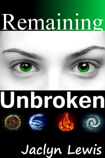 Remaining Unbroken (Breaking Series #1) ebook by Jaclyn Lewis