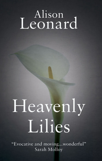 Heavenly Lilies ebook by Alison Leonard