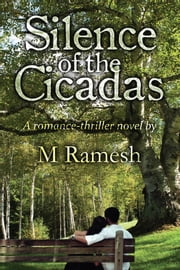 Silence of the Cicadas ebook by M Ramesh