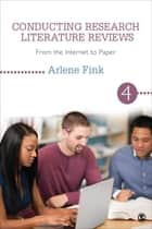 Conducting Research Literature Reviews ebook by Dr. Arlene G. Fink