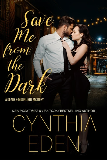 Save Me From The Dark ebook by Cynthia Eden