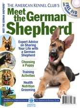 Meet the German Shepherd ebook by Dog Fancy Magazine