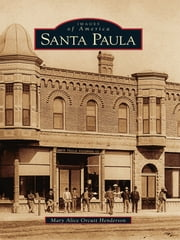 Santa Paula ebook by Mary Alice Orcutt Henderson