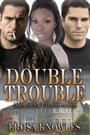 Double Trouble ebook by Erosa Knowles