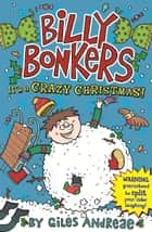 It's a Crazy Christmas ebook by Giles Andreae, Spike Gerrell