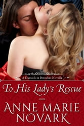 To His Lady's Rescue (Historical Regency Romance) ebook by Anne Marie Novark