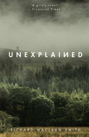Unexplained ebook by Richard MacLean Smith