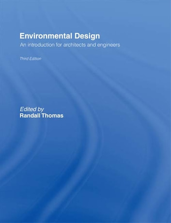 Environmental Design - An Introduction for Architects and Engineers ebook by