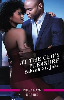 At the CEO's Pleasure ebook by Yahrah St. John