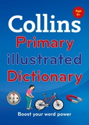 Collins Primary Illustrated Dictionary (Collins Primary Dictionaries) ebook by Collins Dictionaries