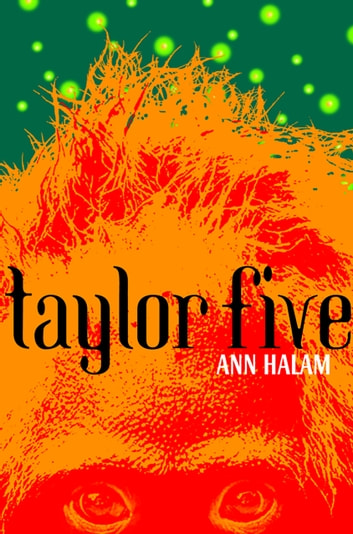 Taylor Five eBook by Ann Halam