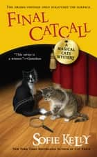 Final Catcall ebook by Sofie Kelly