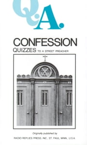 Confession Quizzes - To a Street Preacher ebook by Rev Fr. Rumble,Rev Fr. Carty
