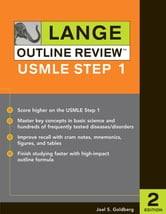 Lange Outline Review : USMLE Step 1, Second Edition - USMLE Step 1, Second Edition ebook by Joel S. Goldberg