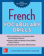 French Vocabulary Drills ebook by David Stillman,Ronni Gordon