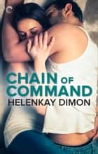 Chain of Command ebook by HelenKay Dimon