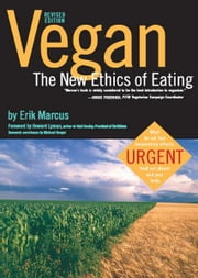 Vegan - The New Ethics of Eating ebook by Erik Marcus