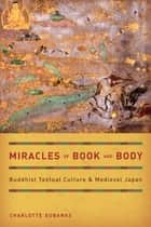 Miracles of Book and Body ebook by Charlotte Eubanks