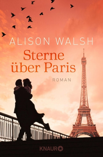 Sterne über Paris - Roman eBook by Alison Walsh