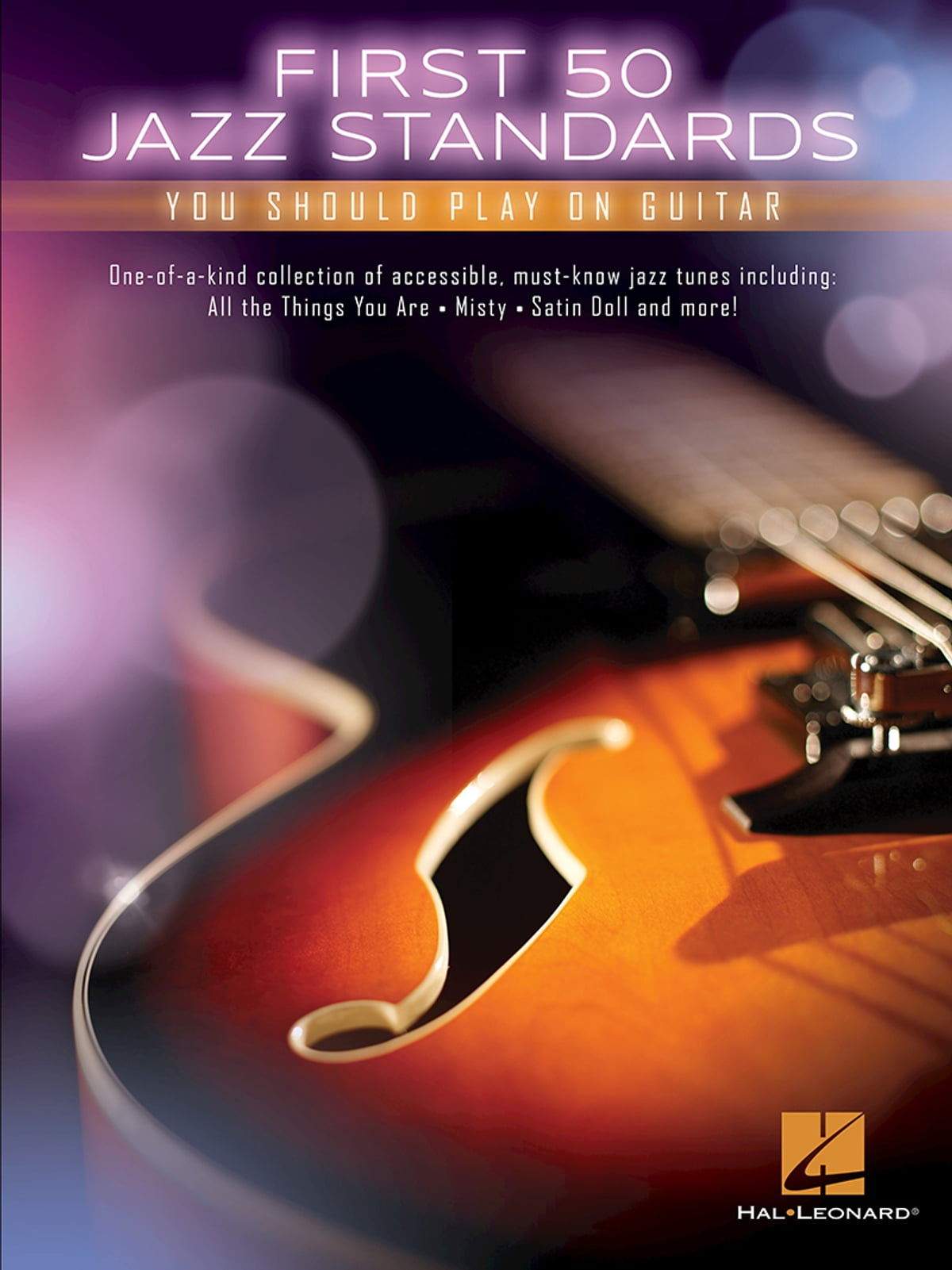 First 50 Jazz Standards You Should Play on Guitar ebook by Hal Leonard  Corp  - Rakuten Kobo
