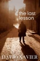 The Last Lesson ebook by