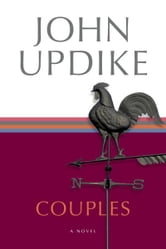 Couples - A Novel ebook by John Updike