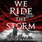 We Ride the Storm audiobook by Devin Madson