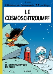 Les Schtroumpfs - tome 06 - Le CosmoSchtroumpf ebook by Peyo