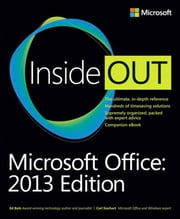 Microsoft Office Inside Out - 2013 Edition ebook by Carl Siechert,Ed Bott