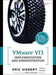 VMware VI3 Implementation and Administration ebook by Eric Siebert
