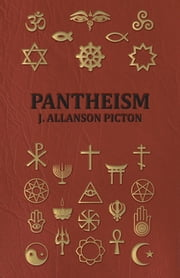 Pantheism ebook by J. Allanson Picton