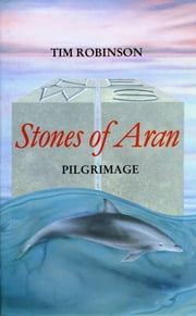 Stones of Aran: Pilgrimmage ebook by Tim Robinson