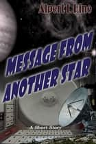 Message From Another Star ebook by Alpert L Pine