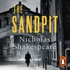 The Sandpit audiobook by Nicholas Shakespeare