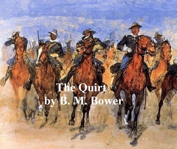 The Quirt ebook by B. M. Bower