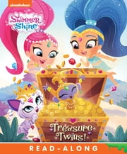 Treasure Twins! (Shimmer and Shine) ebook by Nickelodeon Publishing