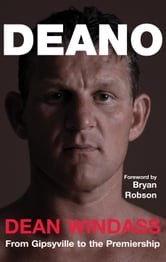Deano ebook by Dean Windass