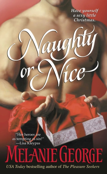 Naughty or Nice ebook by Melanie George